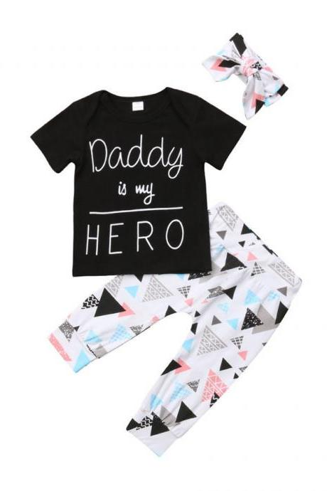 Summer Newborn Infant Baby Boy Girl Clothes Daddy is my Hero Short Sleeve T-shirt Tops+Pants+Headband Toddler Outfits Set
